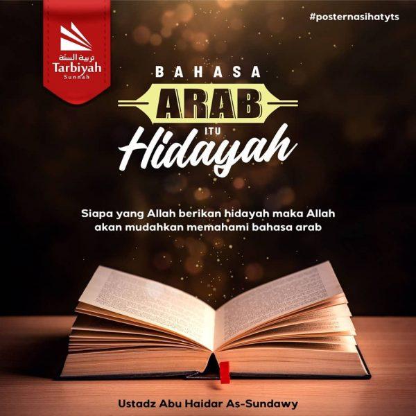 Bahasa Arab itu Hidayah – Poster Nasihat