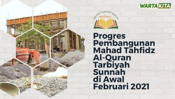 Progres Pembangunan Ma'had Tahfidz Al-Qur'an Tarbiyah Sunnah