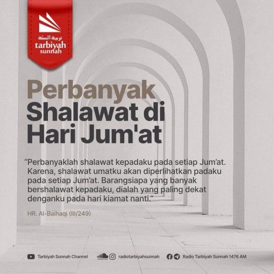 PERBANYAK SHALAWAT DI HARI JUM'AT
